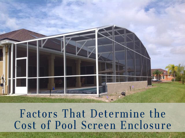 Factors that determine pool screen enclosure cost and how for Swimming pool enclosures cost