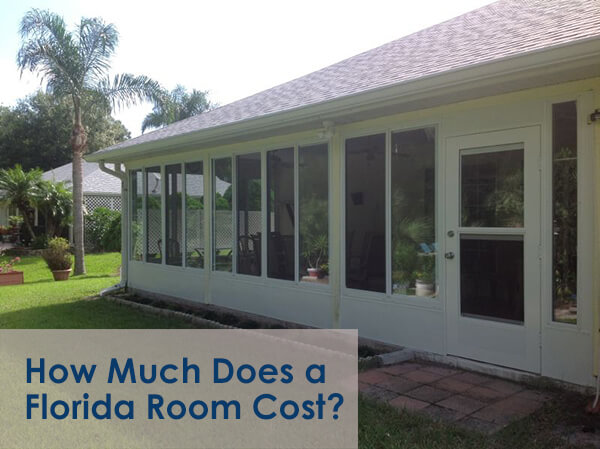 How much does a sunroom florida room cost Florida sunroom ideas