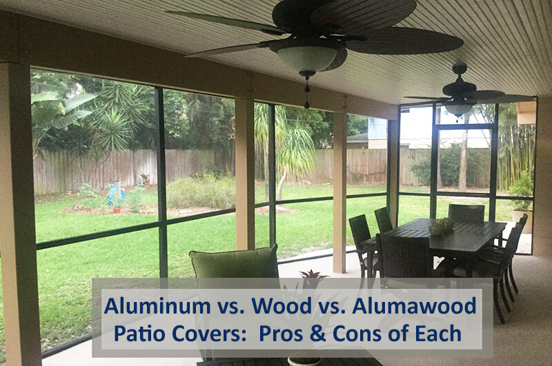 Aluminum Patio Covers vs. Wood Patio Covers vs. Alumawood Patio Covers