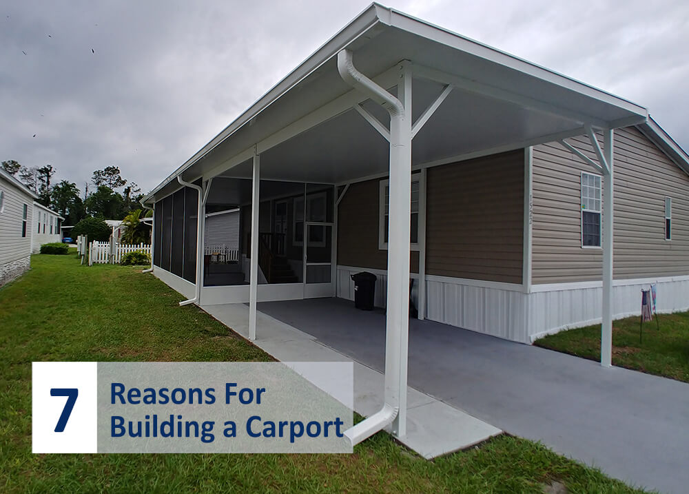 Top 7 Reasons For Building a Carport