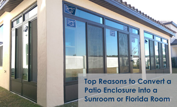 Top Reasons to Convert a Patio Enclosure into a Sunroom
