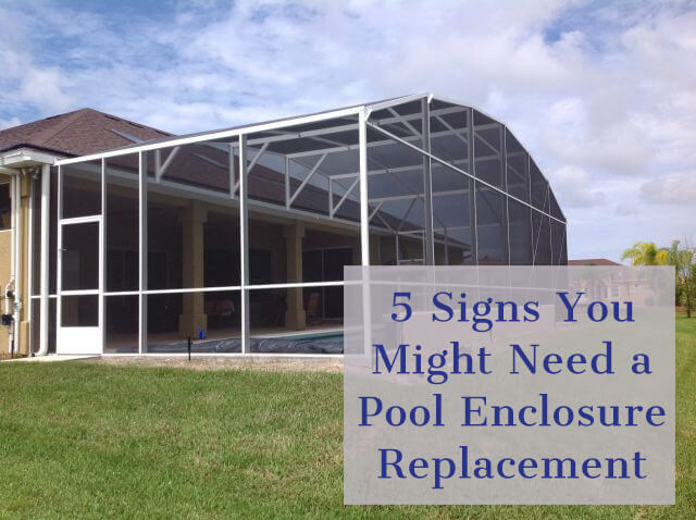 5 Signs You Might Need a Pool Enclosure Replacement